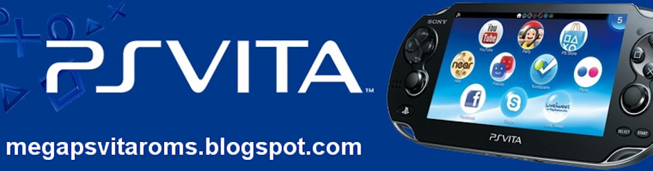 MEGA PS VITA ROMs - Download VPKs of your favorite PS VITA games here!
