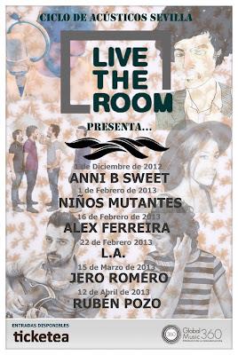 Anni B Sweet, Niños Mutantes, L.A, Álex Ferreira, Jero Romero y Ruben Pozo...en LIVE THE ROOM de Sevilla
