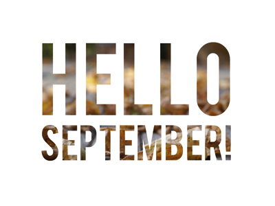 Hello September! by Amber Bird