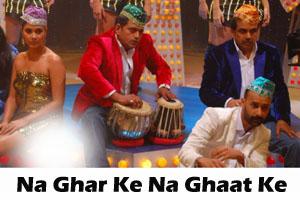Na Ghar Ke Na Ghaat Ke (Promotional)