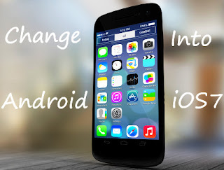 Change Android into iOS7