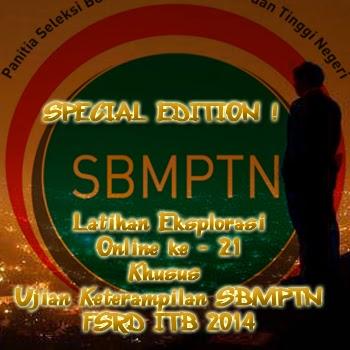 SPECIAL EDITION Soal Latihan Eksplorasi Online ke - 21 Khusus Ujian Keterampilan SBMPTN FSRD ITB 2014