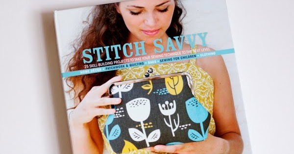 Stitch Savvy, a really pretty sewing book