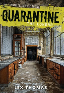 Review: The Loners (Quarantine #1) by Lex Thomas