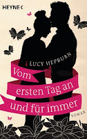 http://www.randomhouse.de/Taschenbuch/Vom-ersten-Tag-an-und-fuer-immer-Roman/Lucy-Hepburn/e454877.rhd
