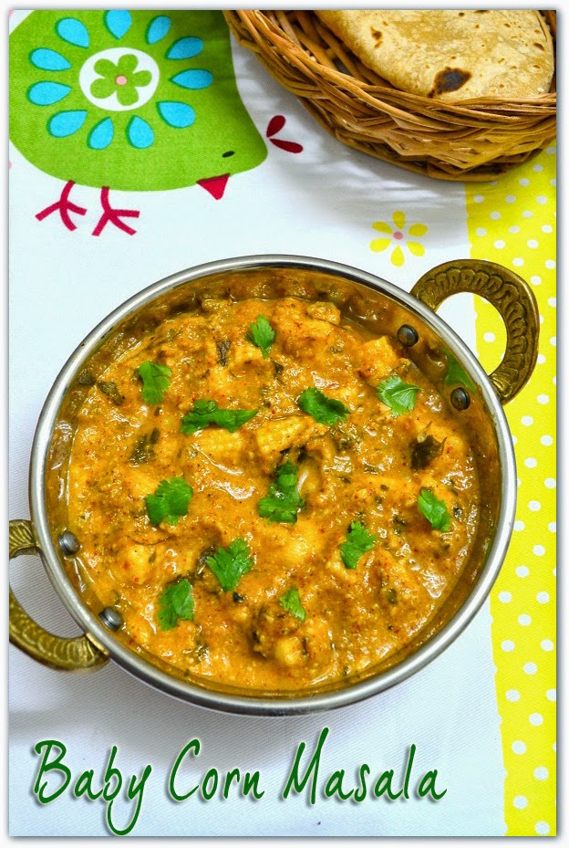 Baby corn masala gravy recipe how to prepare baby corn masala i had tried this recipe next day itself after having it in a north indian restaurant it was too great i had already posted aloo gobi masala paneer butter forumfinder Images