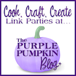 Cook, Craft, Create Link Parties at The Purple Pumpkin Blog