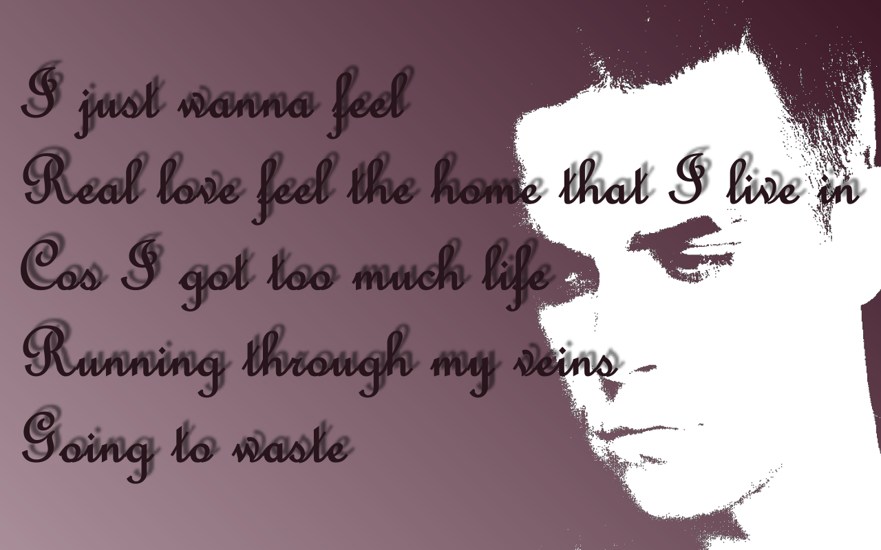 http://3.bp.blogspot.com/-UENiVt6XSB0/Tc_4mrHsUzI/AAAAAAAAAXo/x8GeO4wy6kM/s1600/Feel_Robbie_Williams_Song_Lyric_Quote_in_Text_Image_1280x800_Pixels.png