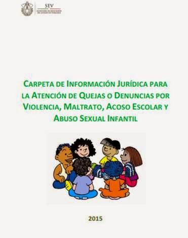 CARPETA DE INFORMACIÓN JURÍDICA PARA LA ATENCIÓN DE QUEJAS O DENUNCIAS POR  VIOLENCIA, MALTRATO...