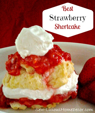 Best Strawberry Shortcake {desserts} -