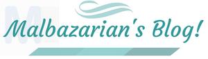Malbazarian's Blog!