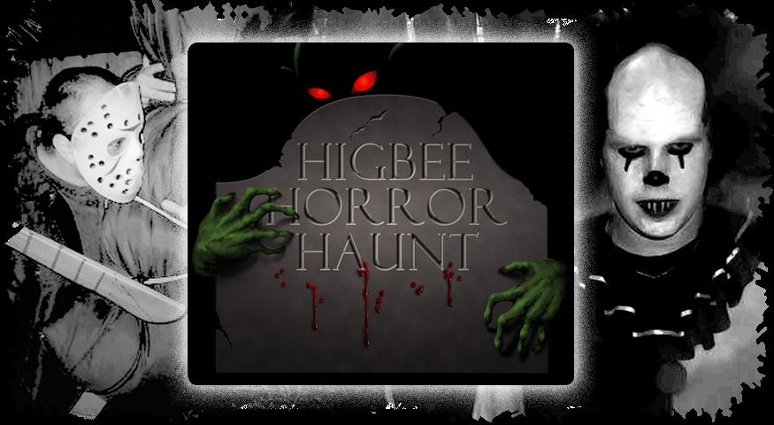 Higbee Horror Haunt
