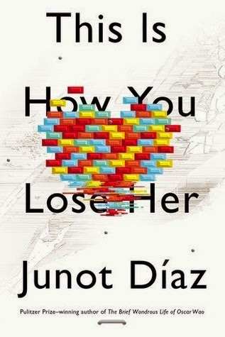 This Is How You Lose Her by Junot Diáz