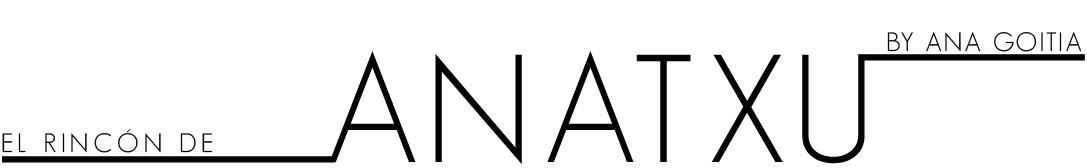 EL RINCÓN DE ANATXU