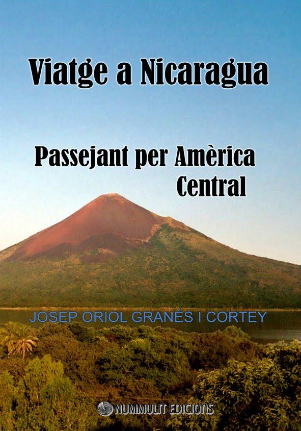 Viatge a Nicaragua. Passejant per Amèrica Central