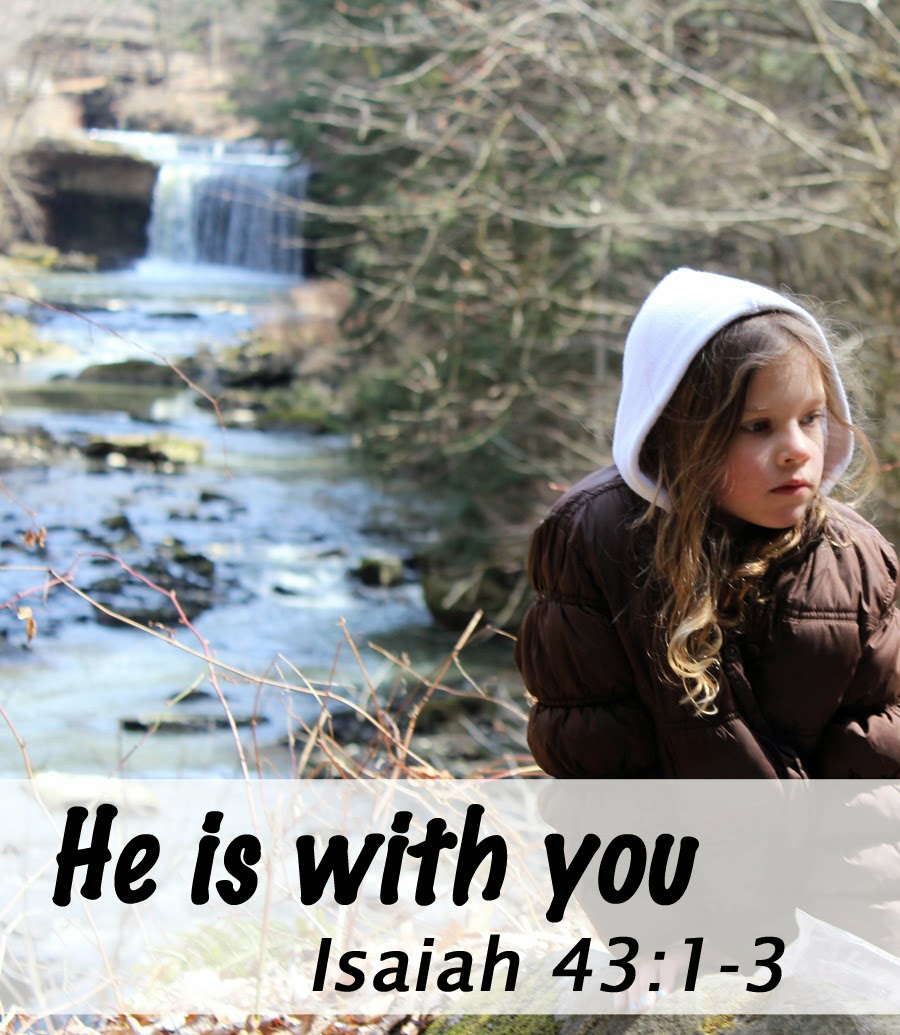 He is With You... Isaiah 43:1-3 #faith #family #hope #strength