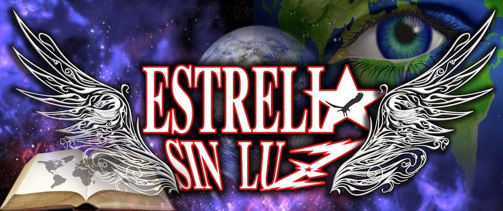 ESTRELLA SIN LUZ - WEB OFICIAL DE LA BANDA