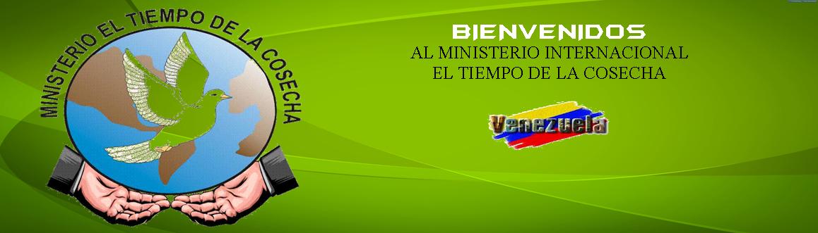 MINISTERIO EL TIEMPO DE LA COSECHA