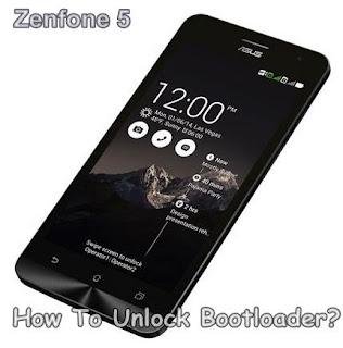 Cara Unlock Bootloader Asus Zenfone 5 Dengan Mudah
