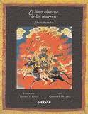 El libro Tibetano de los Muertos.