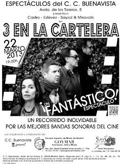 "Encanta3 ""3 en la cartelera"" Castro-Estévez-Sayzal & Miravalls"