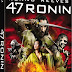 47 RONIN, Keanu Reeves' Epic 3D Action-Adventure Arrives on Blu-ray Combo Pack April 1!
