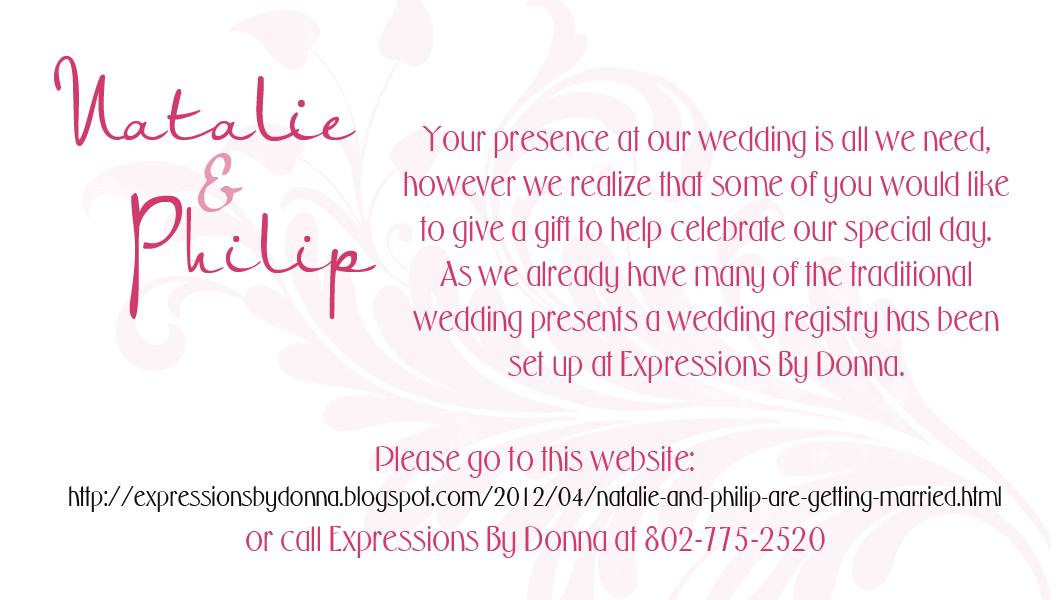 A Wedding Gift Message : Natalie and Philip are getting married!! Expressions By Donna