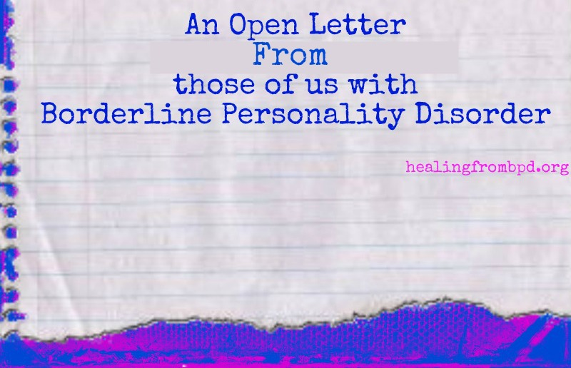 An Open Letter From Those Of Us With Borderline Personality Disorder