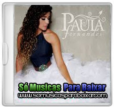paula+fernandes CD Paula Fernandes – Um Ser Amor (EP) (2013)