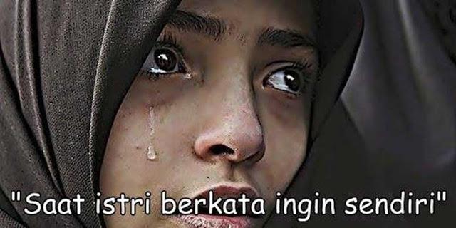 """Wahai Para Suami Saat Istri Berkata """"Ingin Sendiri"""", Peluklah Dia..."""