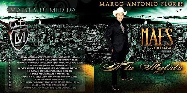 Marco Antonio Flores - A Tu Medida CD Album 2013