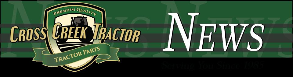 Cross Creek Tractor News