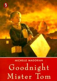 "Cover of ""Goodnight Mister Tom"", a novel by Michelle Magorian"