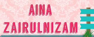 Review Blog: Aina Zairulnizam