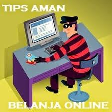 Tips Aman Terhindar Penipuan Saat Belanja Online