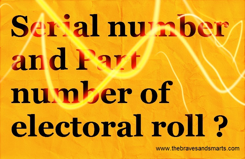 Part number and serial number of electoral roll