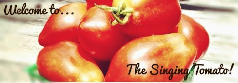 The Singing Tomato