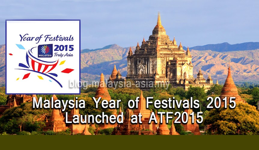 Malaysia Year of Festivals 2015 Launched at ATF 2015