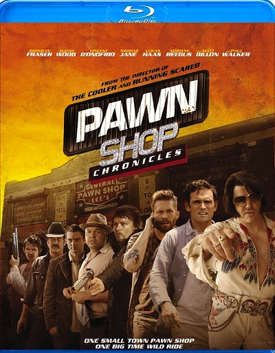 Pawn Shop Chronicles (2013   1080p BluRay   x264-YIFY   Action   Comedy)
