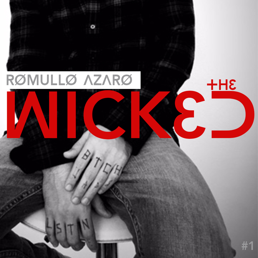 DJ Romullo Azaro - the WICKED DJ podcast (EPISODE 1)