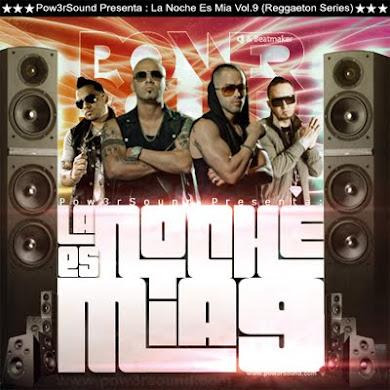 La Noche Es Mia Vol.9 (Reggaeton Series) (2011)