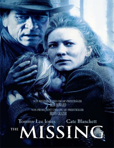 Ver Desapariciones (The Missing) (2003) Online