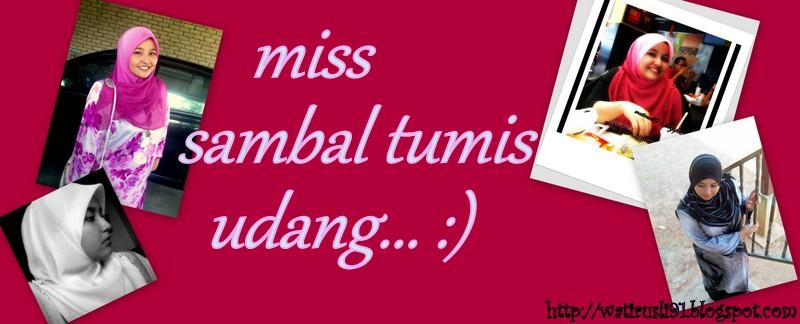 miss sambal tumis udang..:)