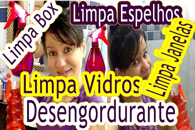 Blog Roxachic.com | Receita Caseira: Como Limpar Box, Espelhos, Vidros, Janelas | Desengordurante Rápido e Barato!