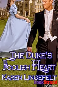 The Duke's Foolish Heart