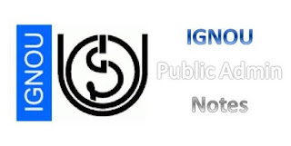 Free Download IGNOU Notes of Public Administration for IAS | IPS | IFS