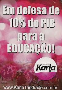 10% do PIB e 50% do Pré Sal para a Educação!