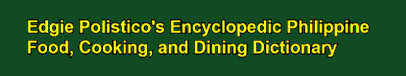 Philippine Food, Cooking, and Dining Dictionary (Open & Free)