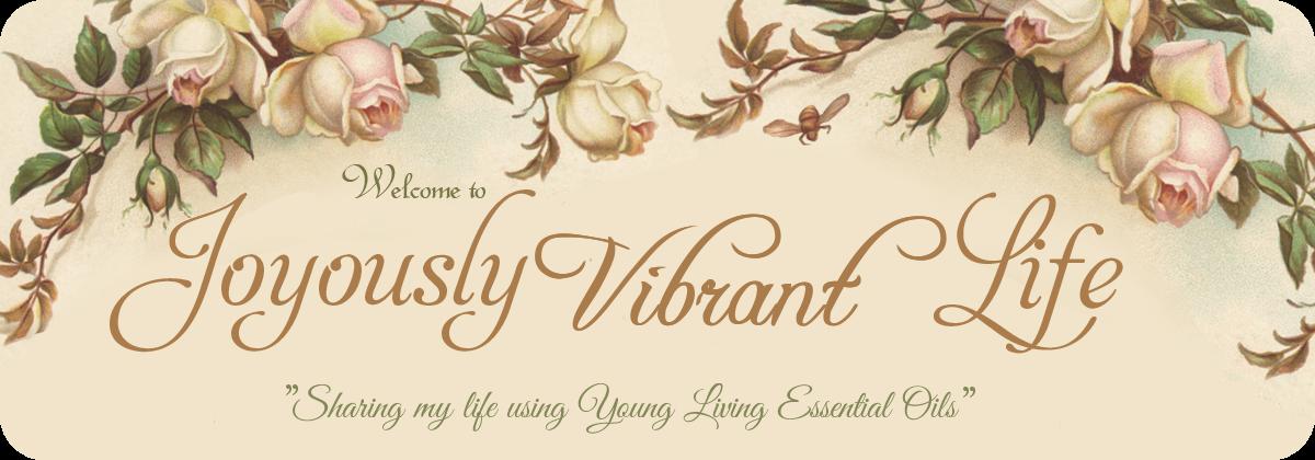 Joyously Vibrant Life