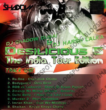 Desilicious 5 (The India Tour Edition ) - DJ Shadow & Harsh Lalka Hindi Remix Song